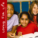 Towards Loving - Loving for Life for Years 7 & 8