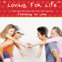 Choosing to Love - Loving for Life for Years 9 & 10