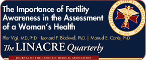 The Importance of Fertility Awareness in the Assessment of a Woman's Health